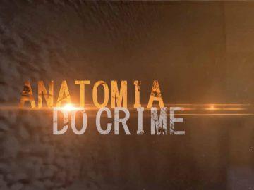 Antomia Do Crime